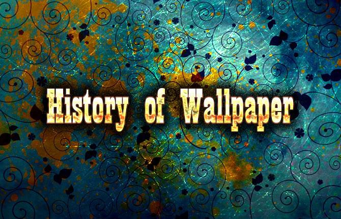 Historique du papier peint